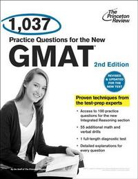 1037 Practice Questions for the New GMAT 2nd Edition