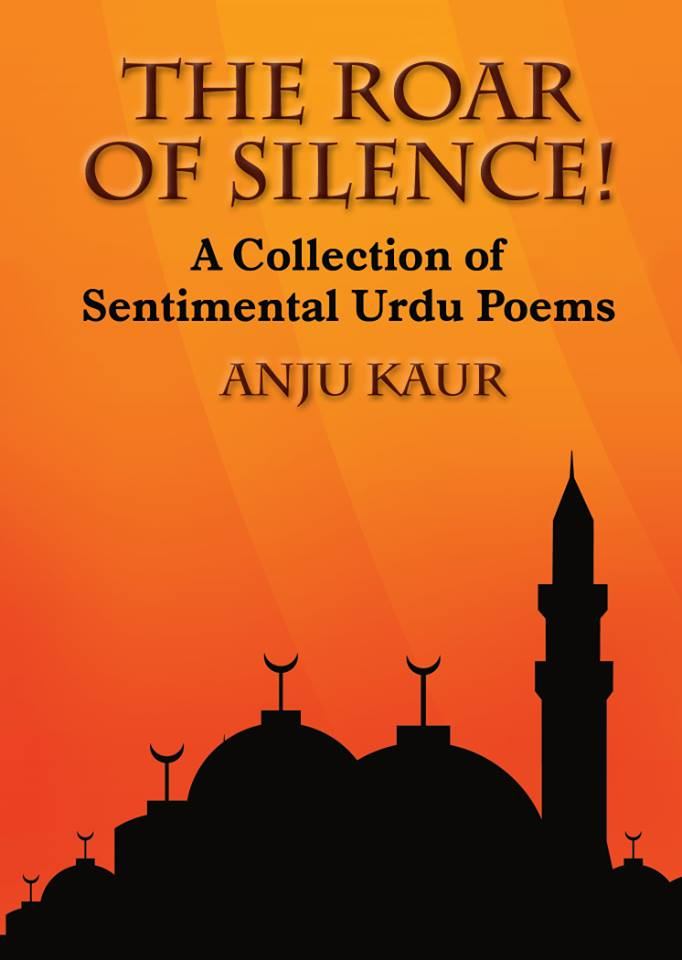 THE ROAR OF SILENCE : A Collection of 100 Passionate Poems
