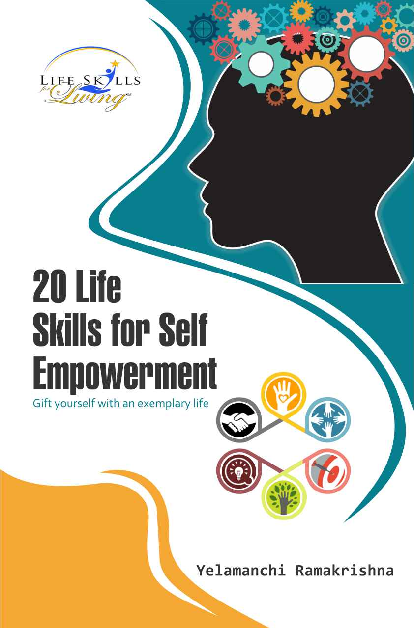 20 Life Skills for Self Empowerment : Gift Yourself with an Exemplary Life