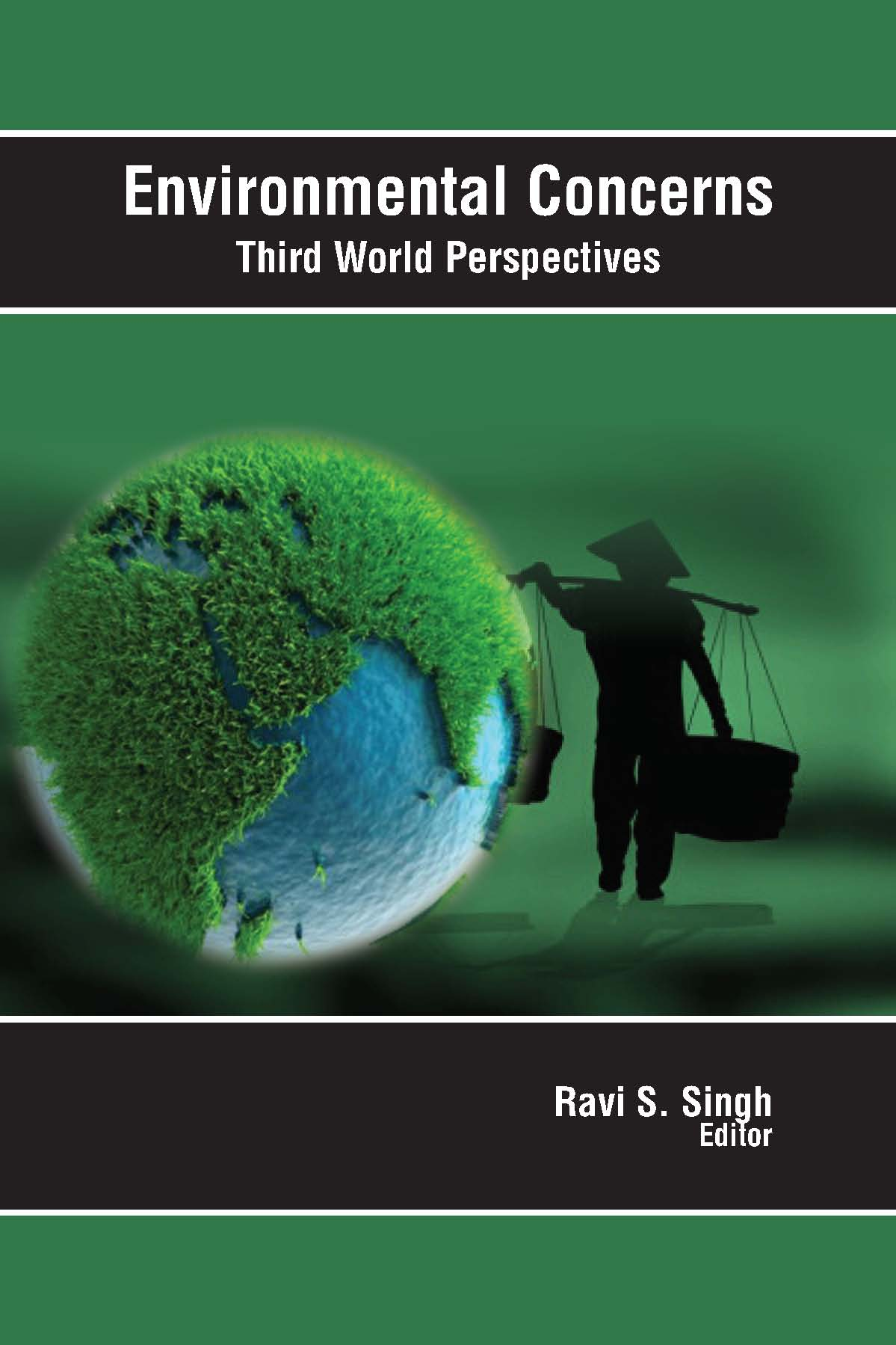 Environmental Concerns : Third World Perspectives