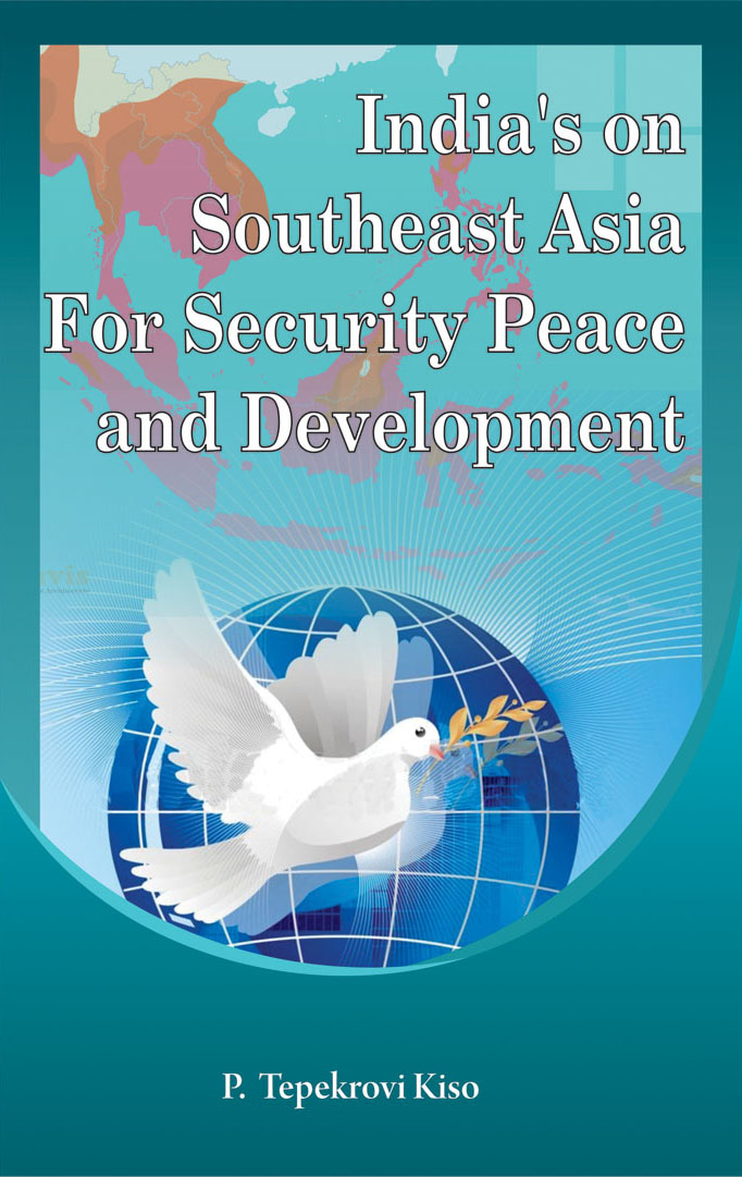 India`s on Southeast Asia for Security, Peace and Development