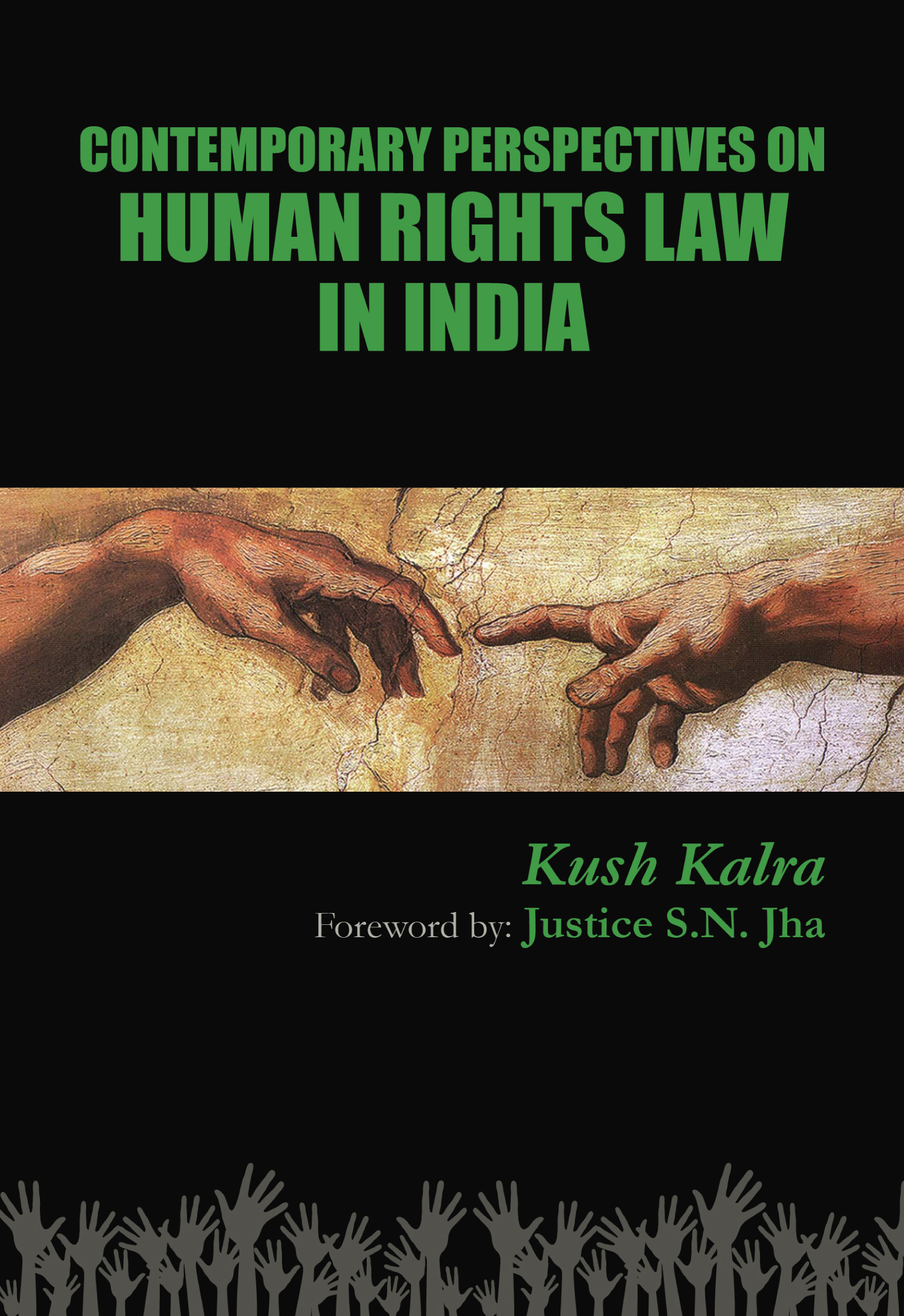 Contemporary Perspectives On Human Rights Law In India