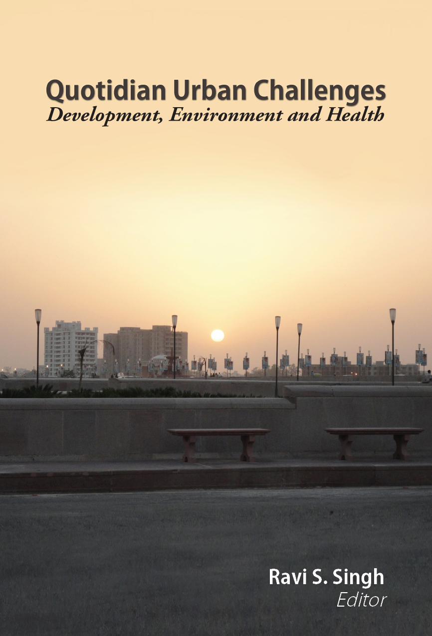 QUOTIDIAN URBAN CHALLENGES: Development, Environment and Health
