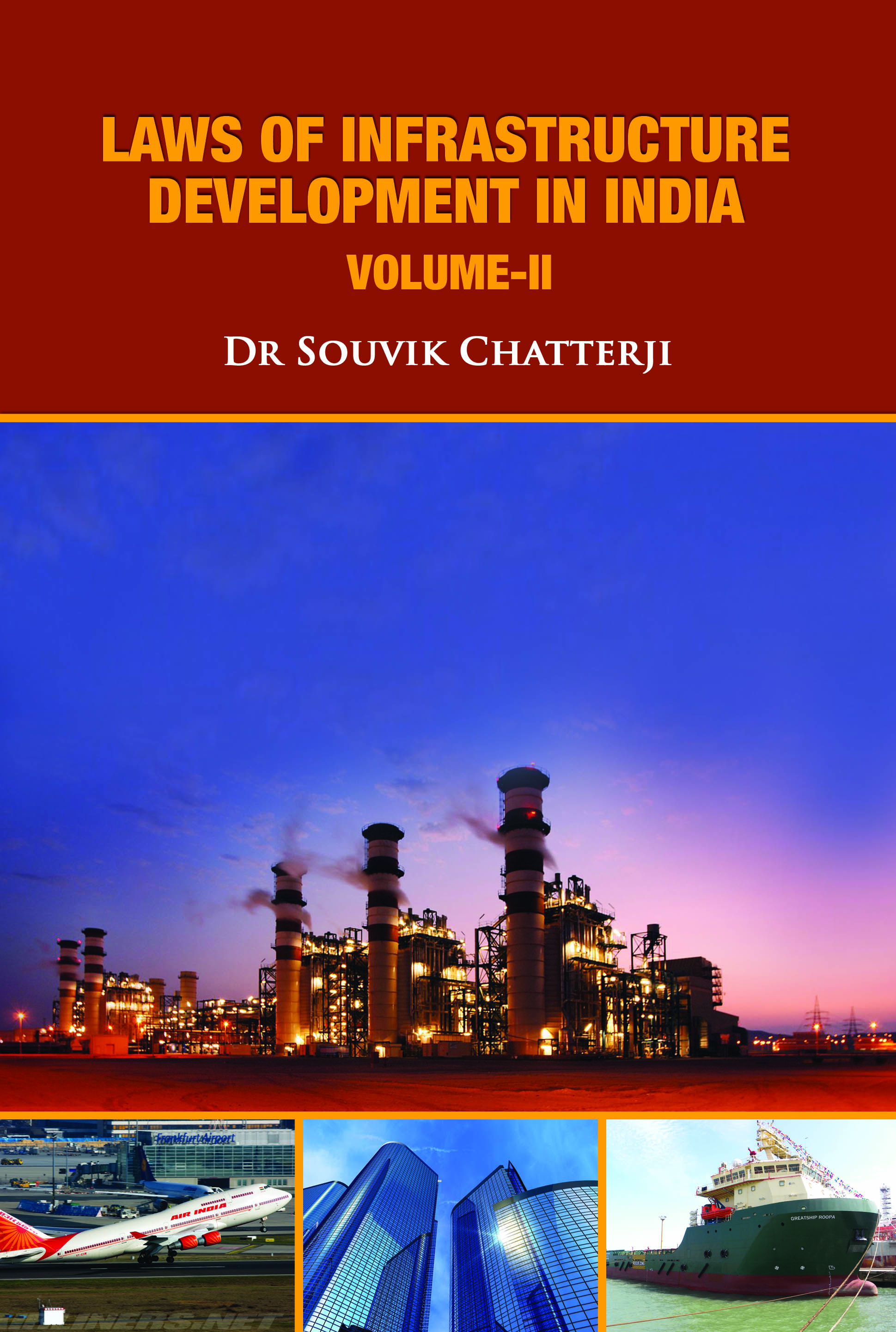 Laws of Infrastructure Development in India-Vol.2