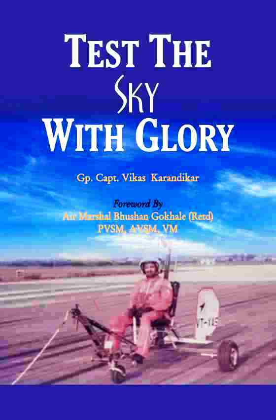 TEST THE SKY WITH GLORY