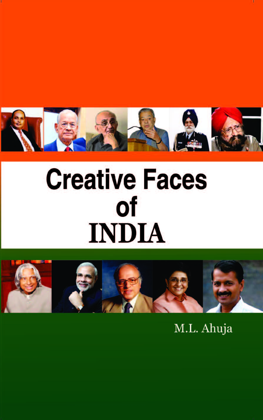 Creative Faces of India : Civil and Defence Administrators